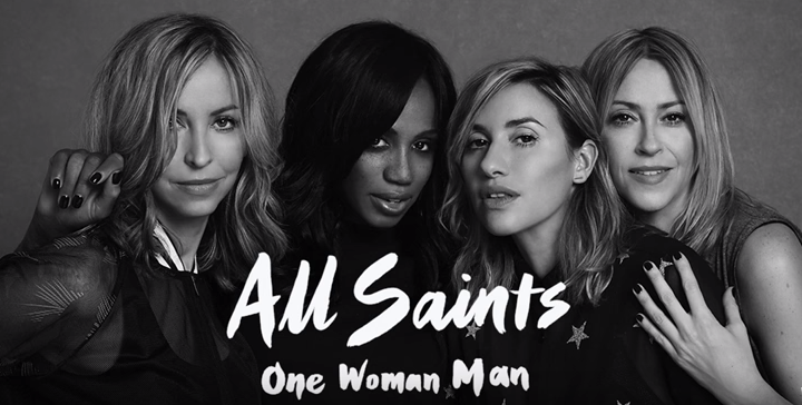 All Saints debut brand new track One Woman Man ahead of album release